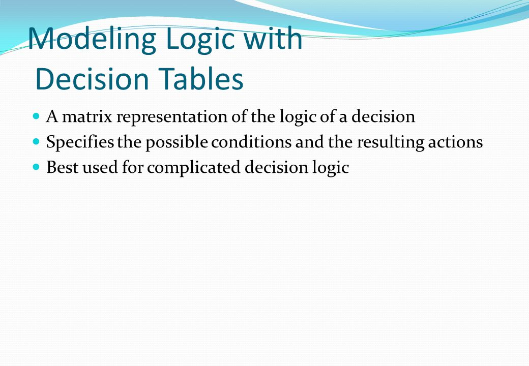 Modeling Logic with Decision Tables