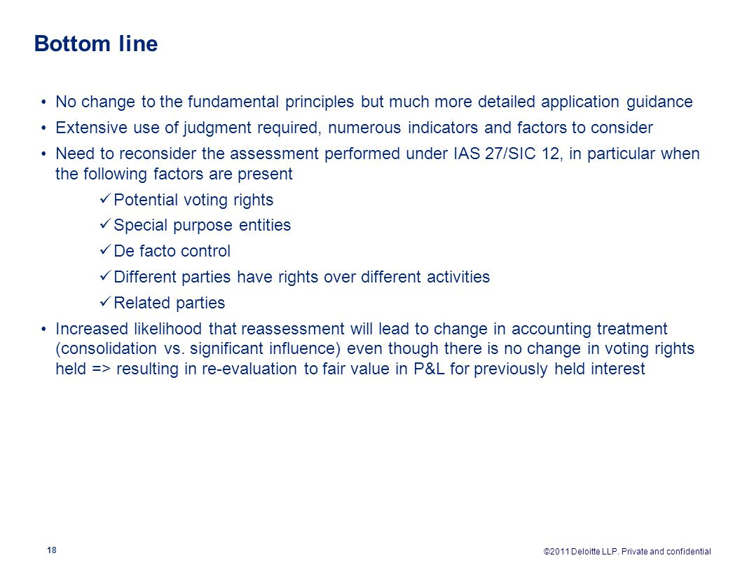 Bottom line No change to the fundamental principles but much more detailed application guidance.