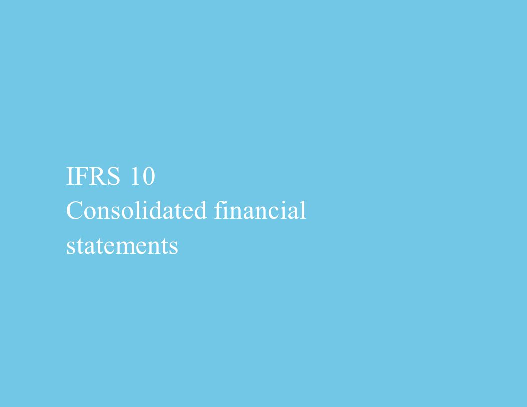 IFRS 10 Consolidated financial statements