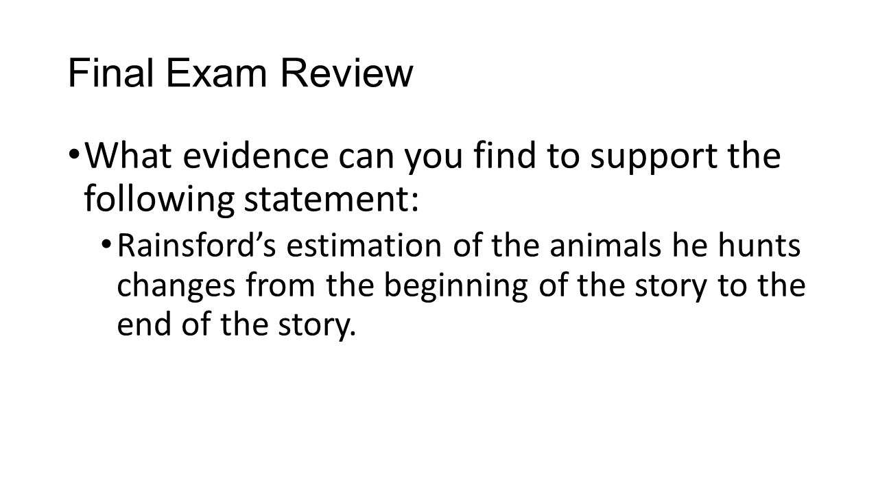 What evidence can you find to support the following statement: