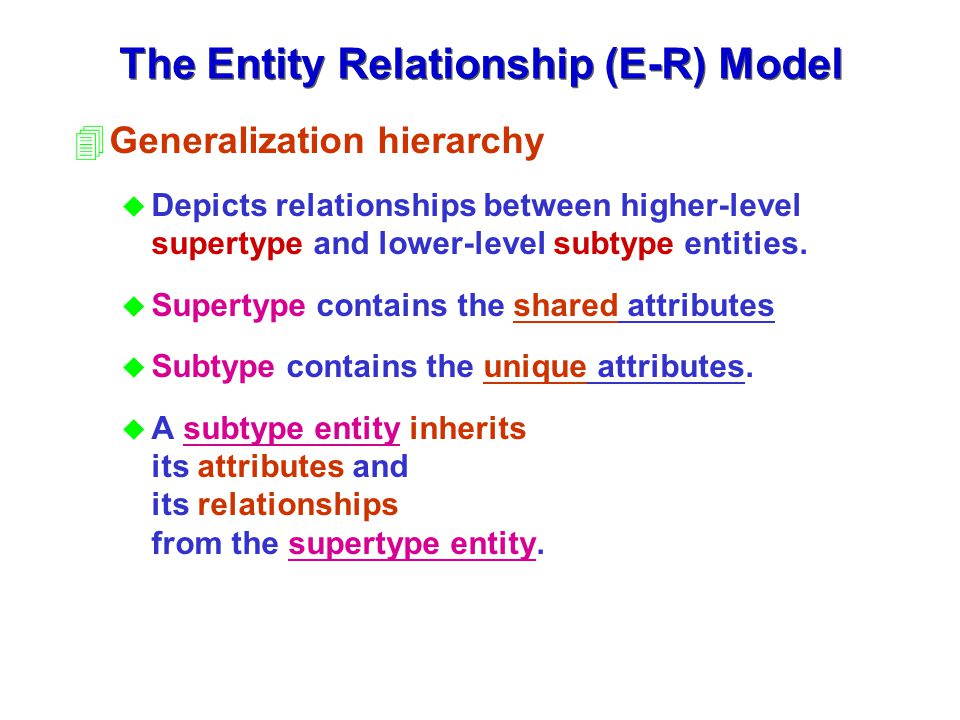 The Entity Relationship (E-R) Model