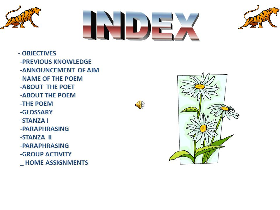 INDEX -PREVIOUS KNOWLEDGE -ANNOUNCEMENT OF AIM -NAME OF THE POEM