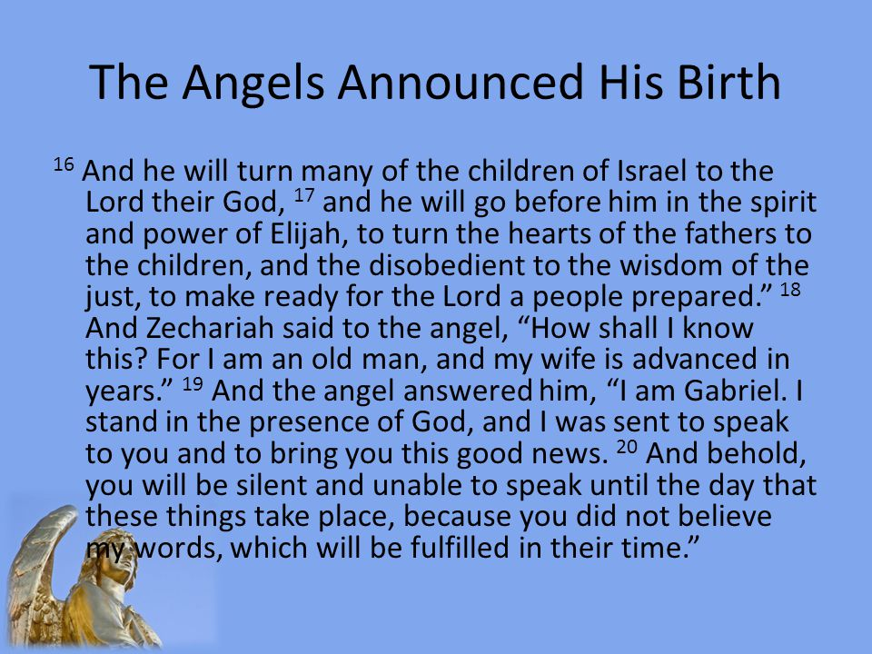 The Angels Announced His Birth