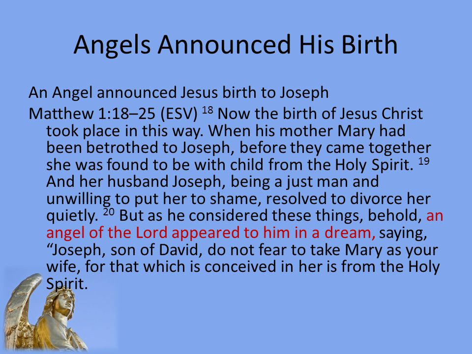 Angels Announced His Birth