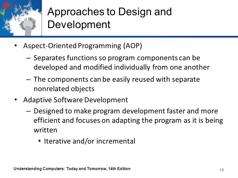 Approaches to Design and Development