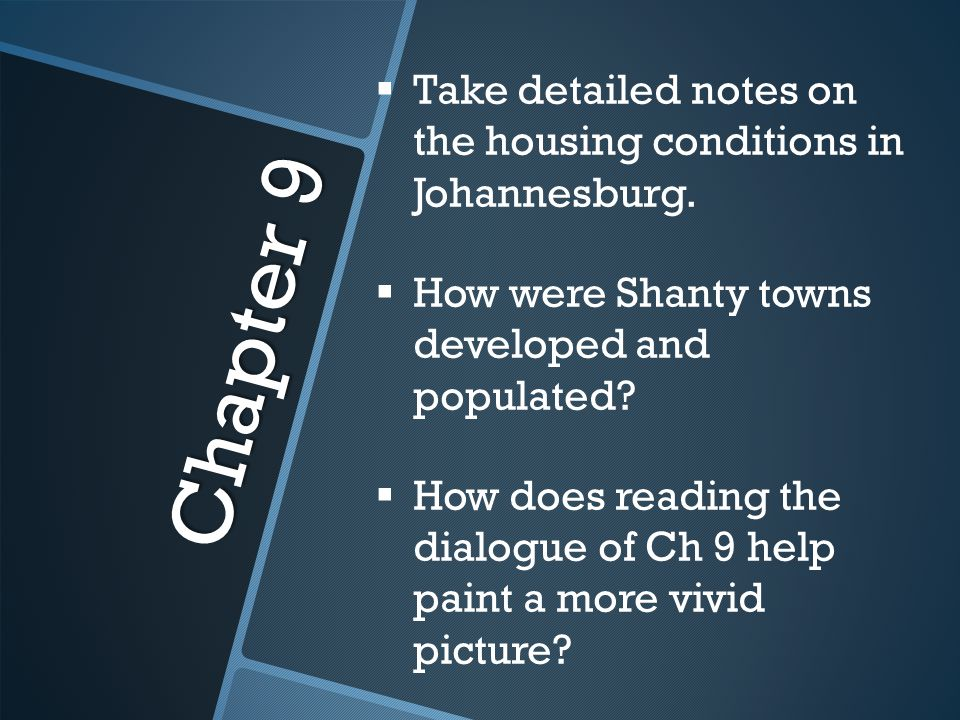 Take detailed notes on the housing conditions in Johannesburg.