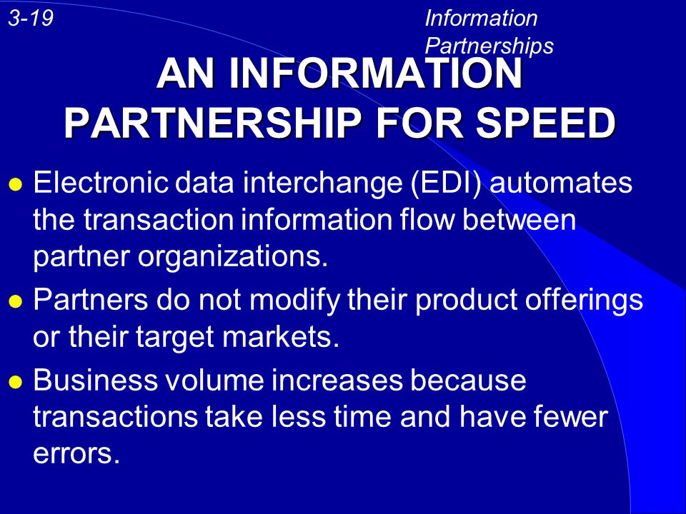 AN INFORMATION PARTNERSHIP FOR SPEED