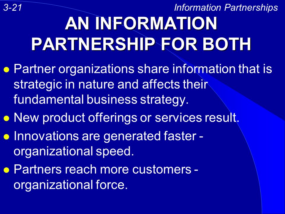 AN INFORMATION PARTNERSHIP FOR BOTH