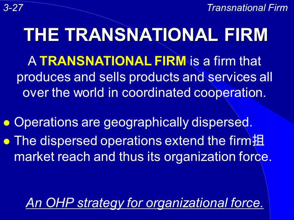 THE TRANSNATIONAL FIRM