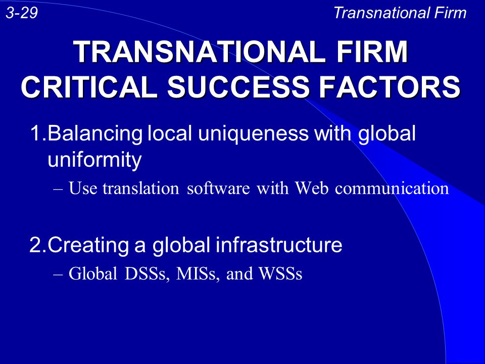 TRANSNATIONAL FIRM CRITICAL SUCCESS FACTORS