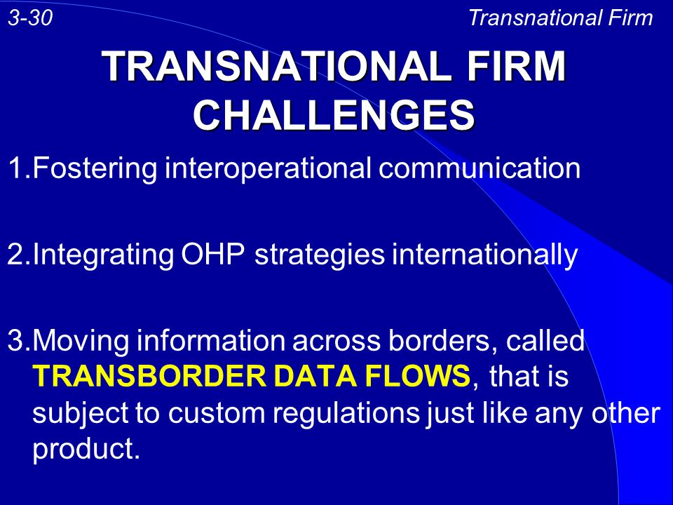 TRANSNATIONAL FIRM CHALLENGES