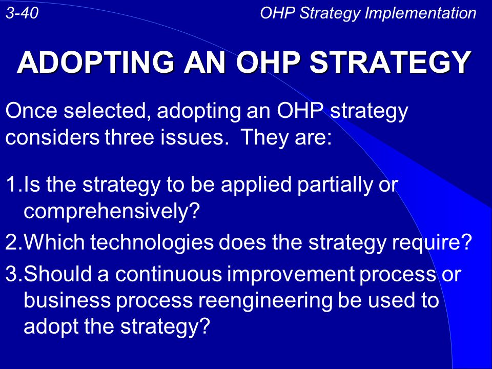 ADOPTING AN OHP STRATEGY