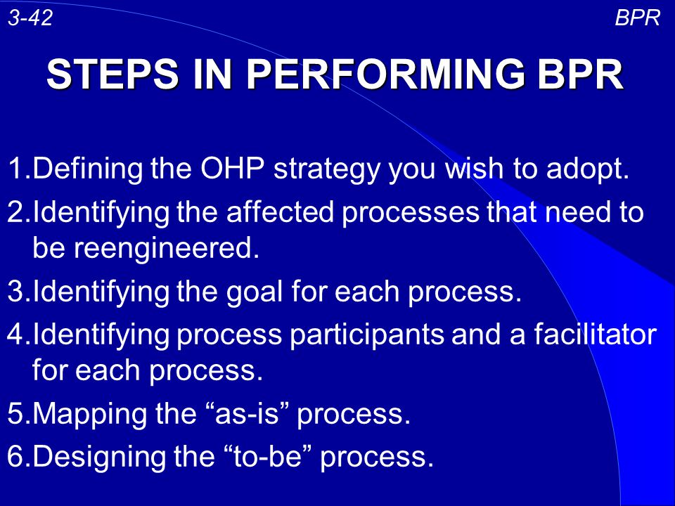 STEPS IN PERFORMING BPR