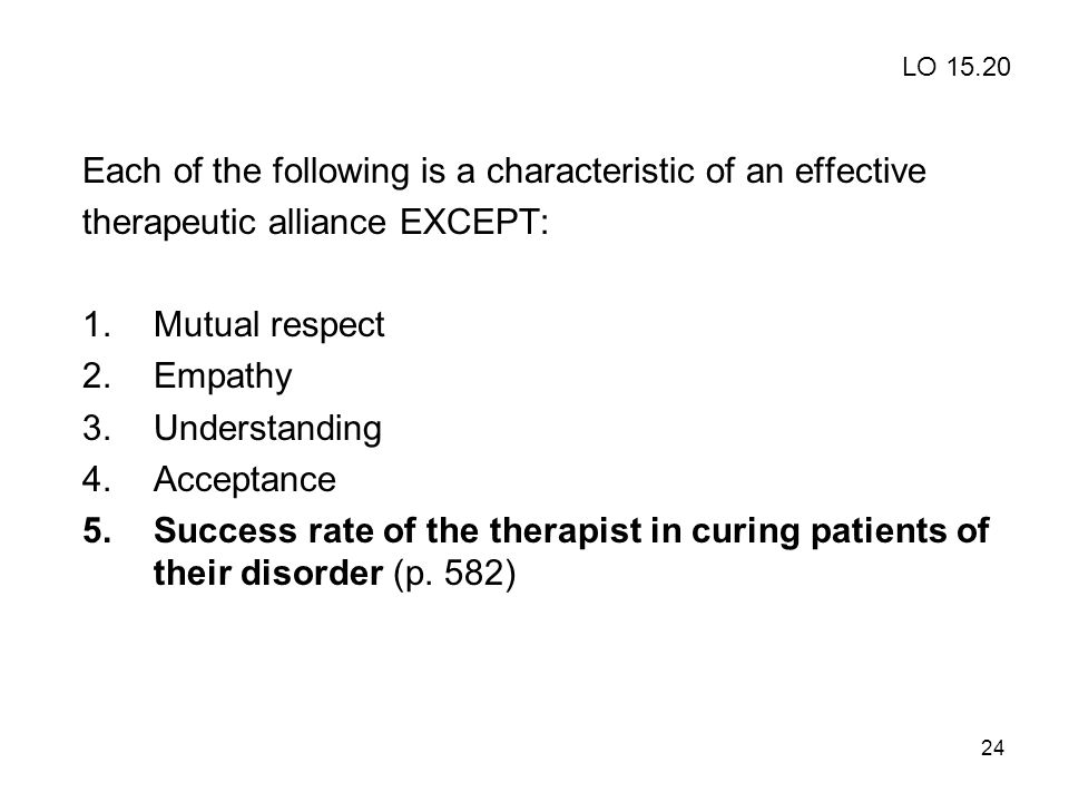 Each of the following is a characteristic of an effective