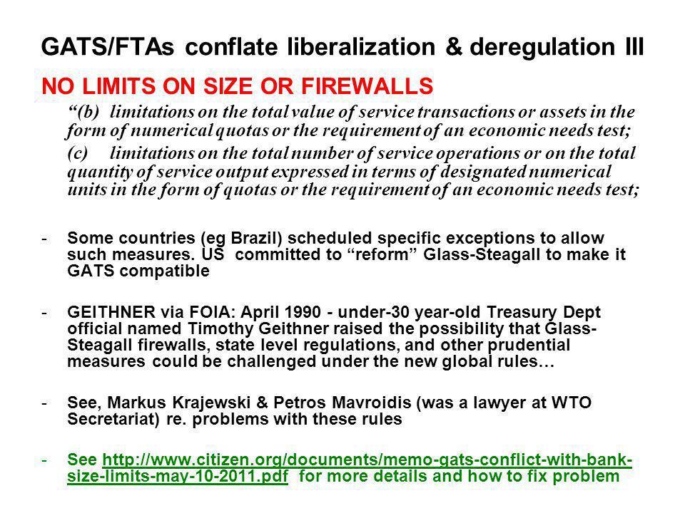 GATS/FTAs conflate liberalization & deregulation III