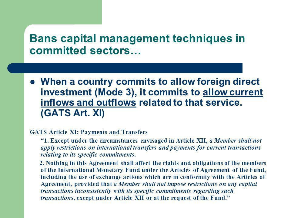 Bans capital management techniques in committed sectors…
