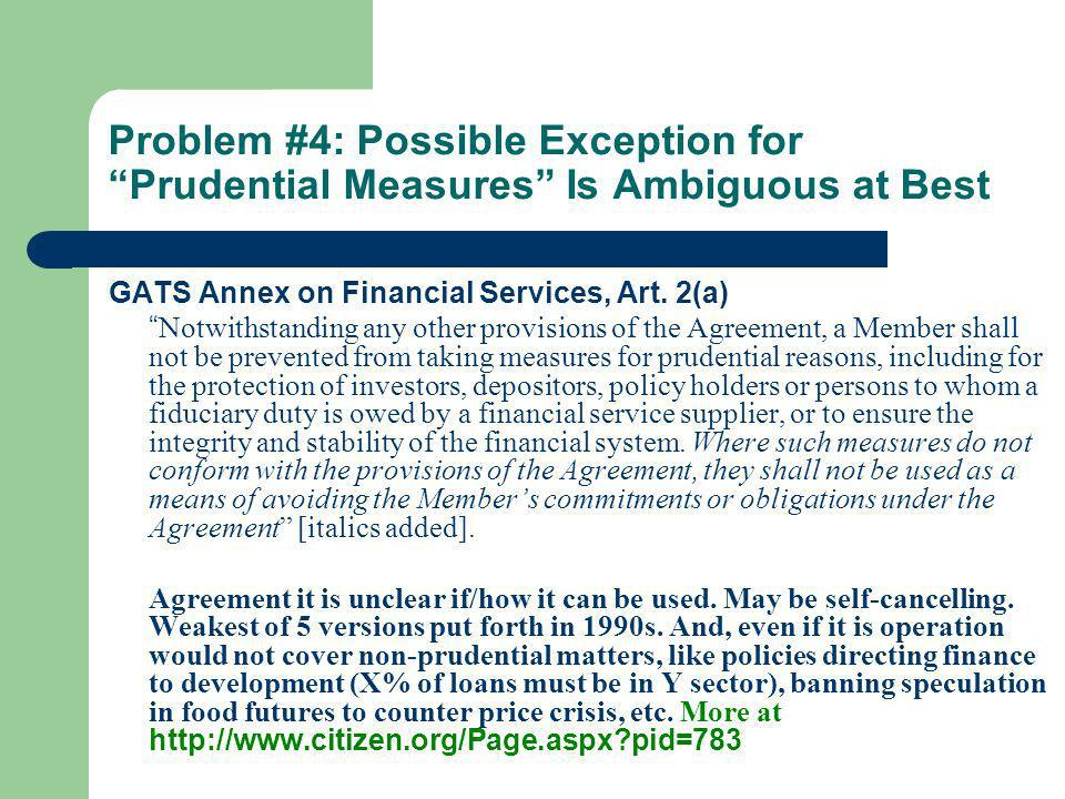 Problem #4: Possible Exception for Prudential Measures Is Ambiguous at Best