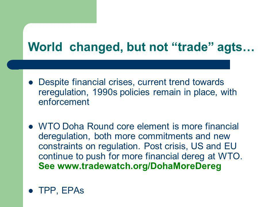 World changed, but not trade agts…