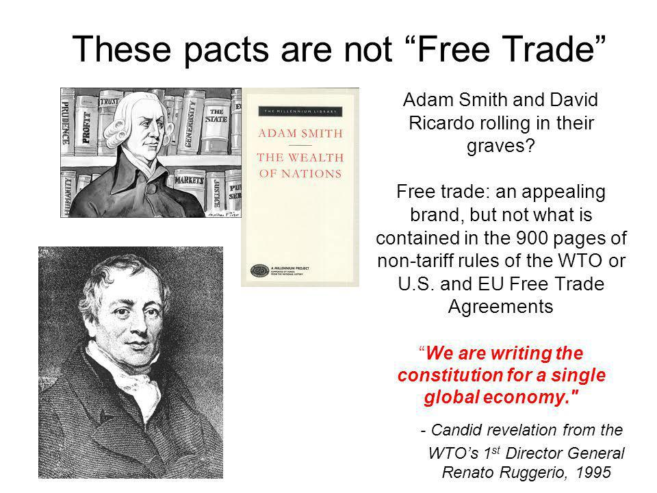 These pacts are not Free Trade