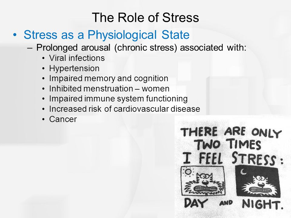 The Role of Stress Stress as a Physiological State