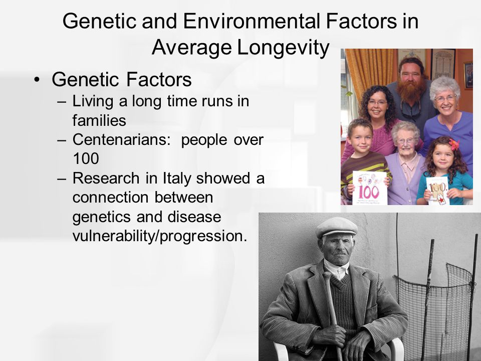 Genetic and Environmental Factors in Average Longevity