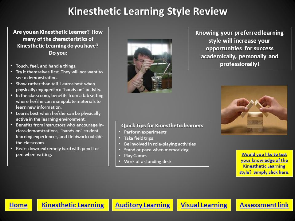 Kinesthetic Learning Style Review Quick Tips for Kinesthetic learners