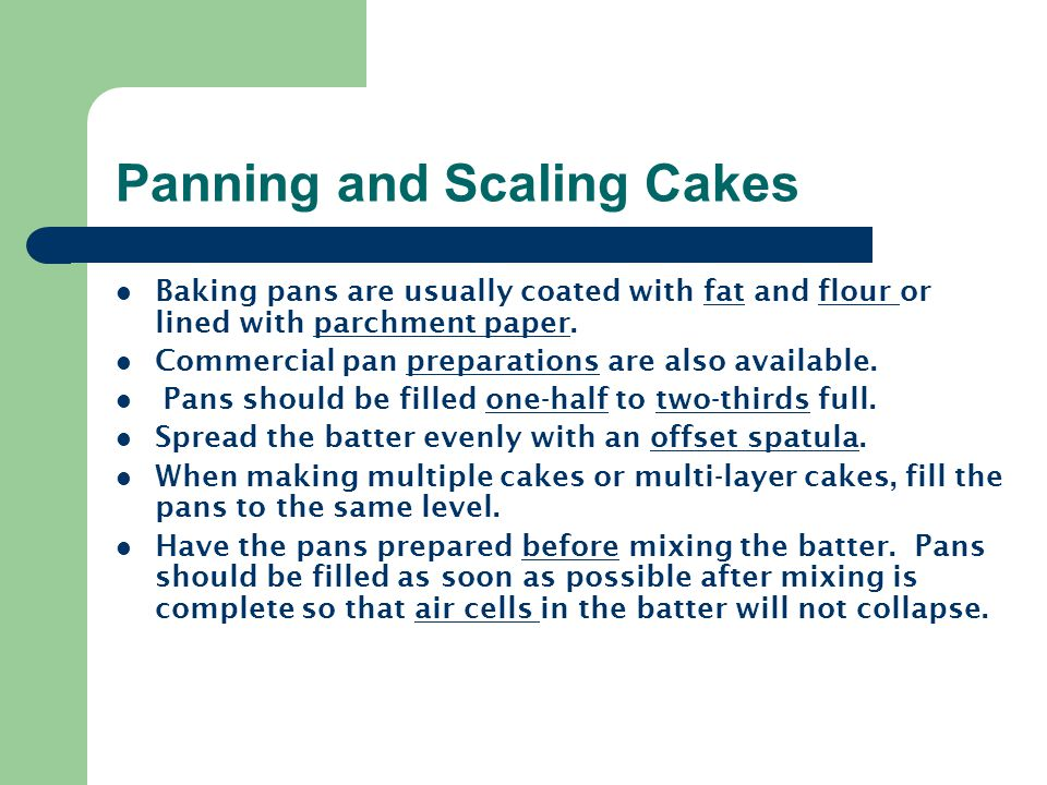 Panning and Scaling Cakes