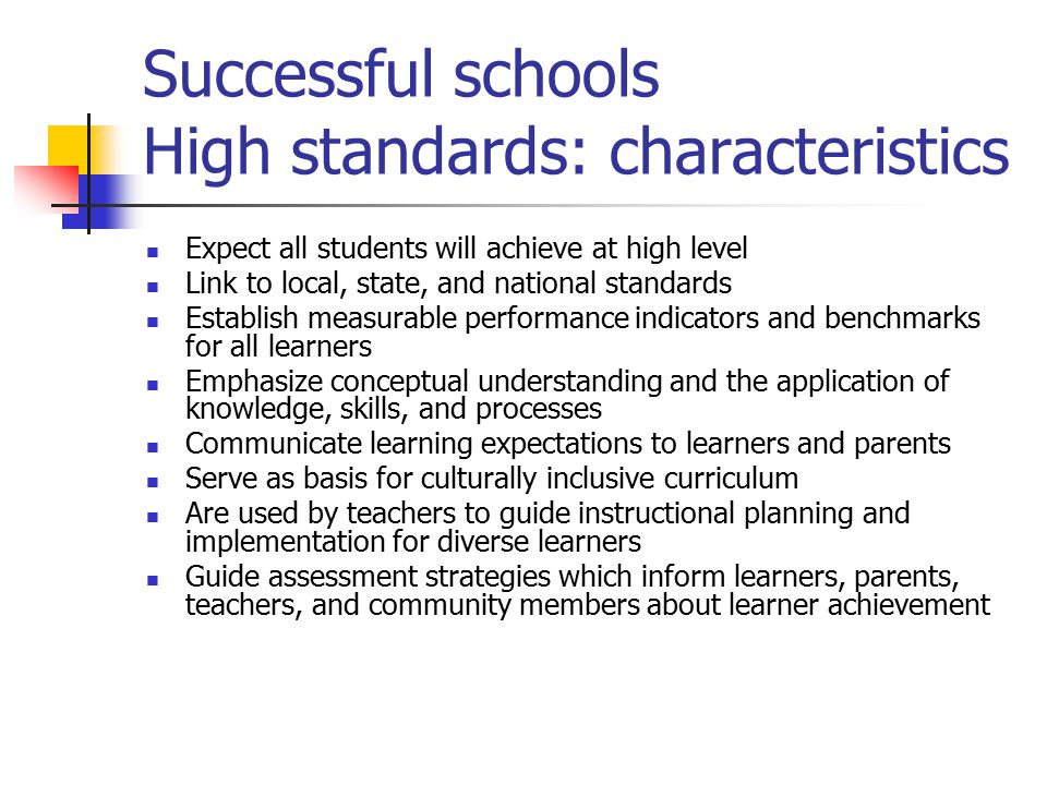 Successful schools High standards: characteristics
