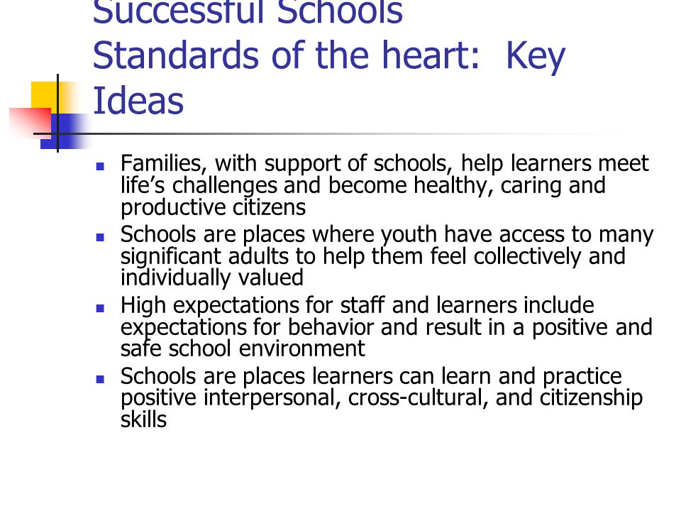 Successful Schools Standards of the heart: Key Ideas