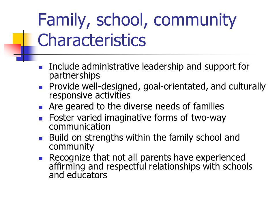 Family, school, community Characteristics