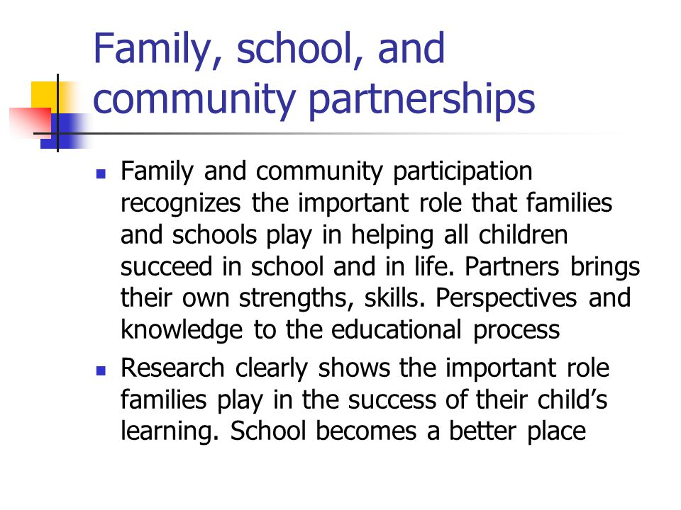 Family, school, and community partnerships