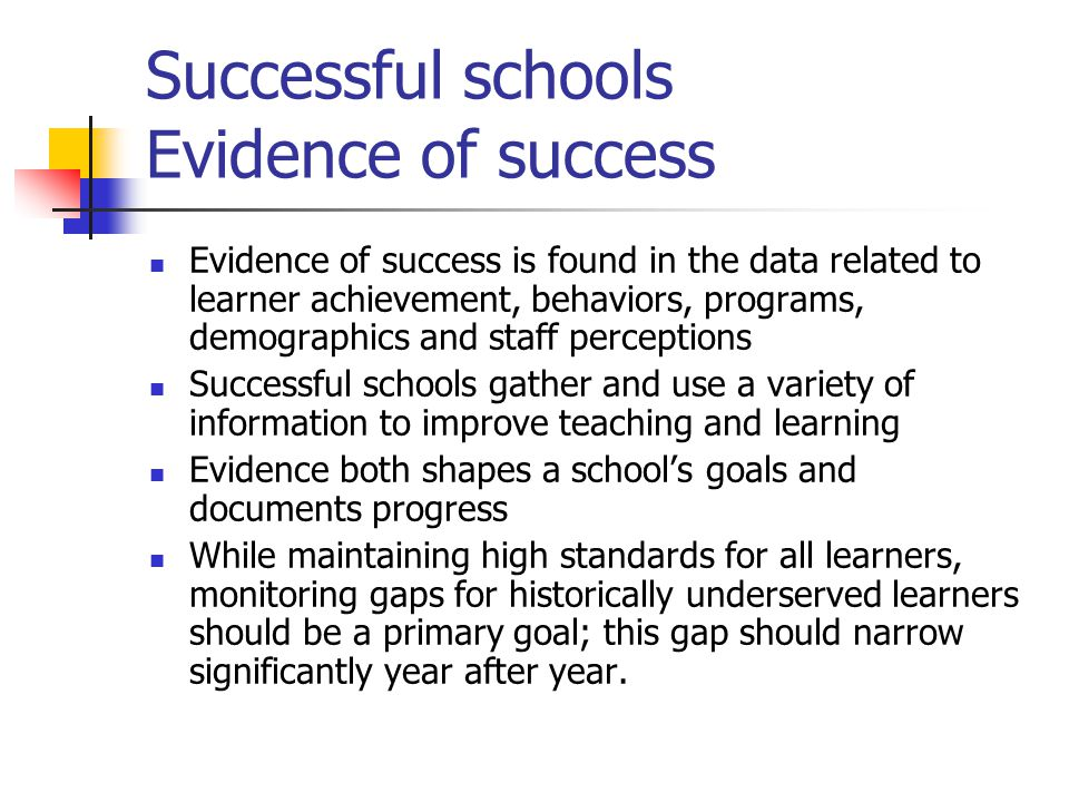 Successful schools Evidence of success