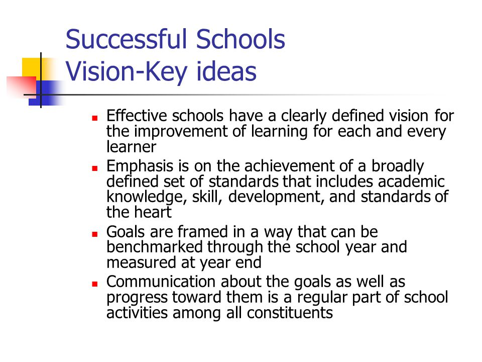 Successful Schools Vision-Key ideas
