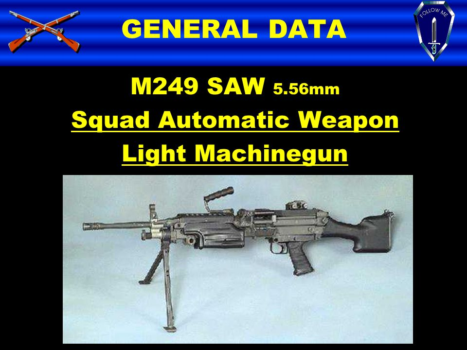 Squad Automatic Weapon