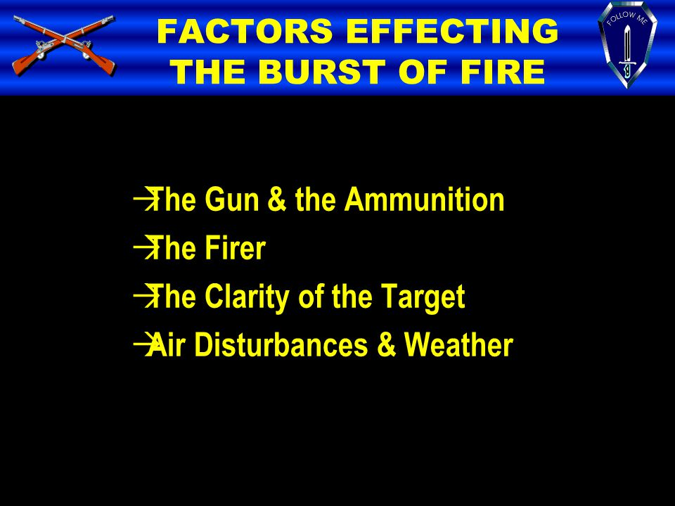 FACTORS EFFECTING THE BURST OF FIRE