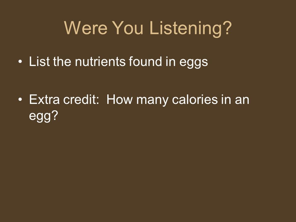 Were You Listening List the nutrients found in eggs