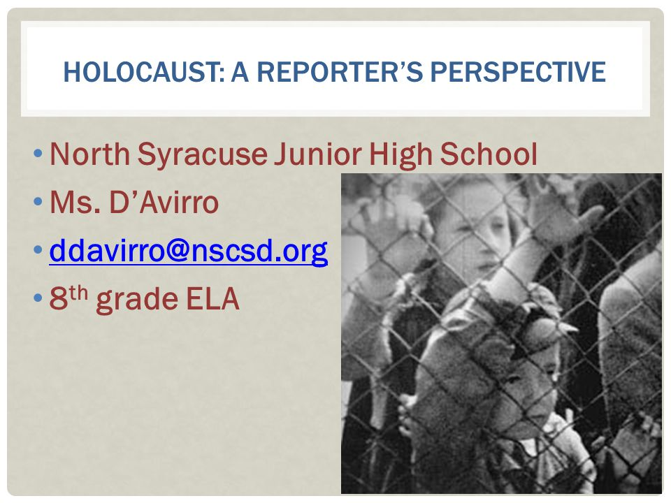 Holocaust: a reporter's perspective