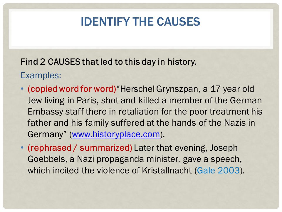 Identify the Causes Find 2 CAUSES that led to this day in history.