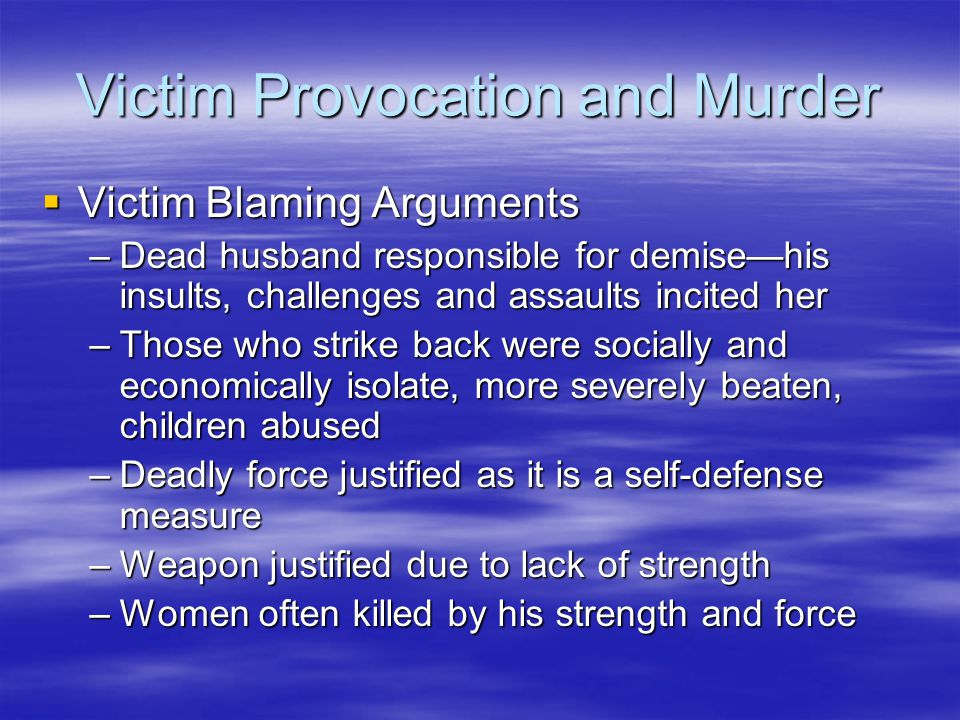 Victim Provocation and Murder