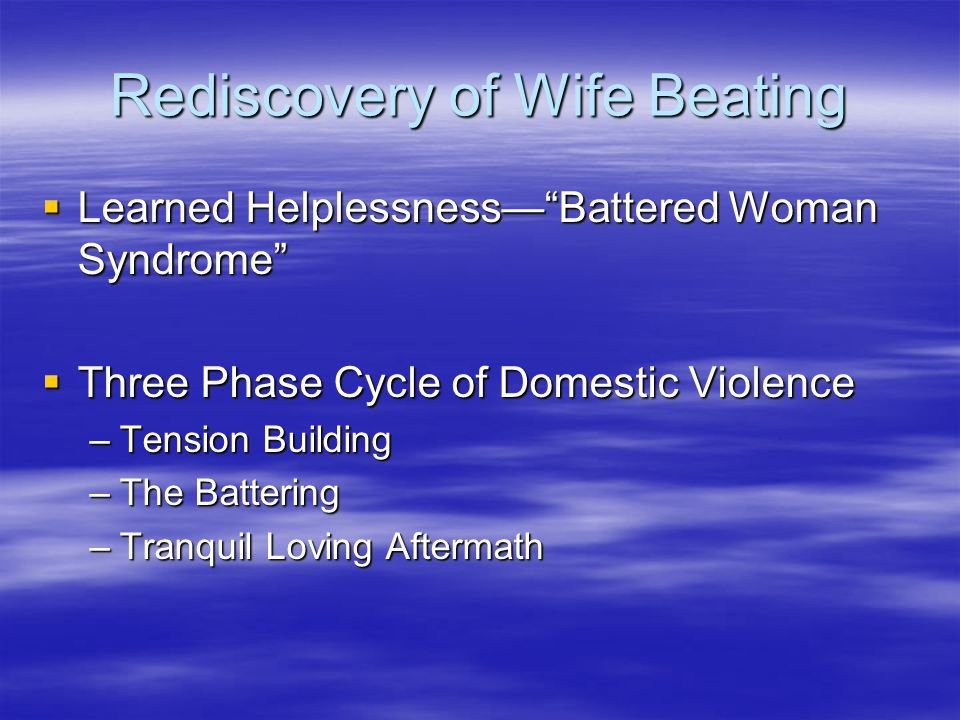 Rediscovery of Wife Beating