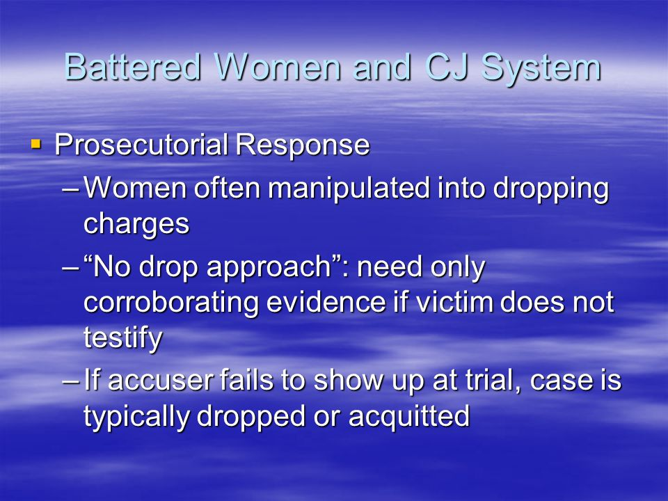 Battered Women and CJ System