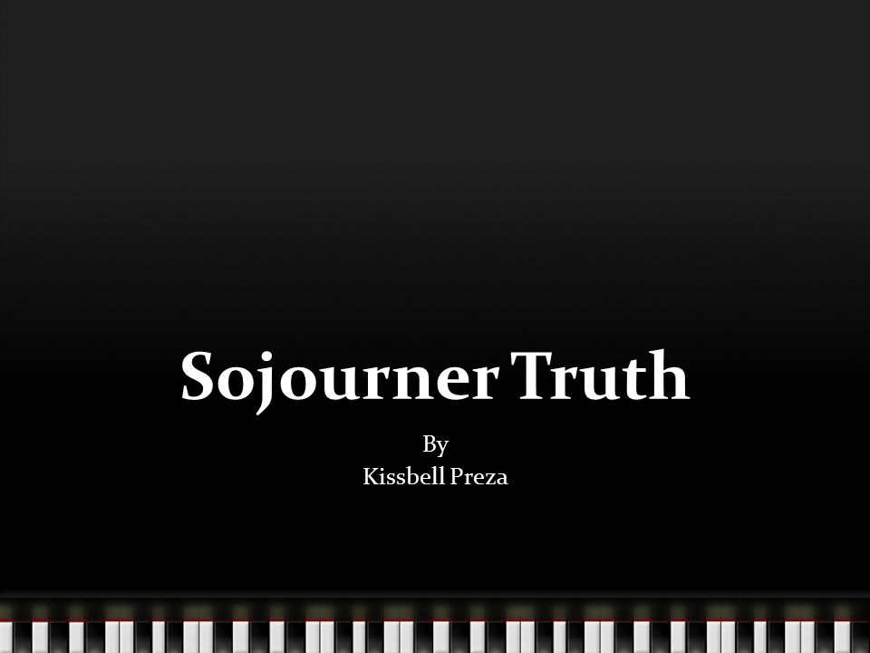 Sojourner Truth By Kissbell Preza