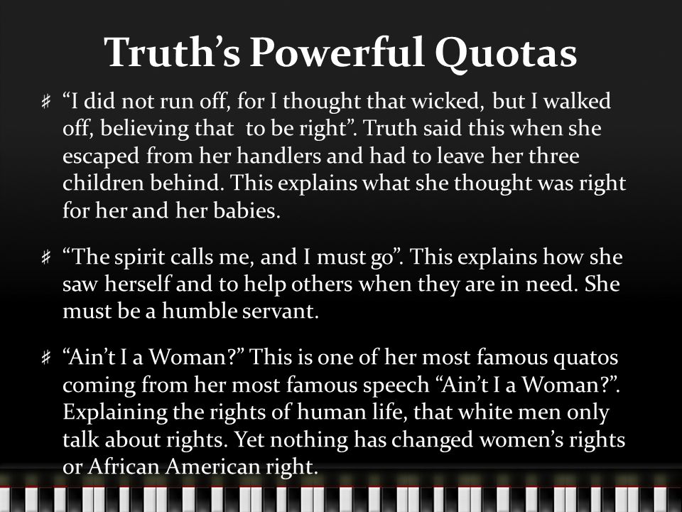 Truth's Powerful Quotas