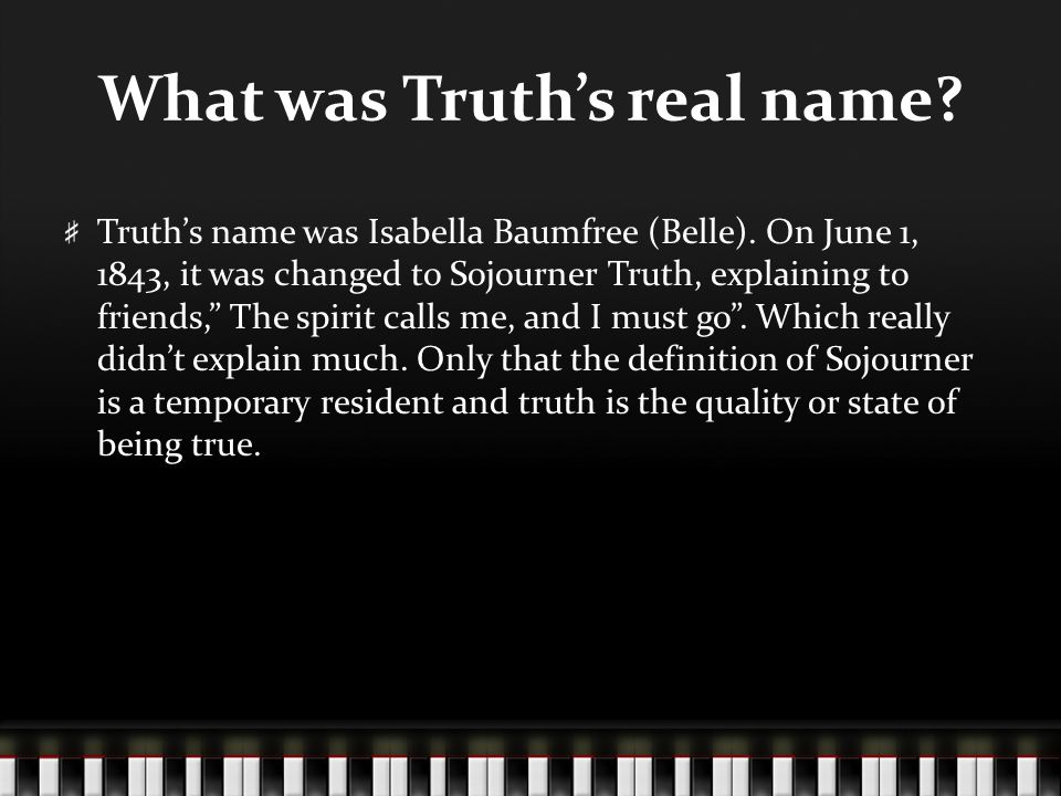 What was Truth's real name