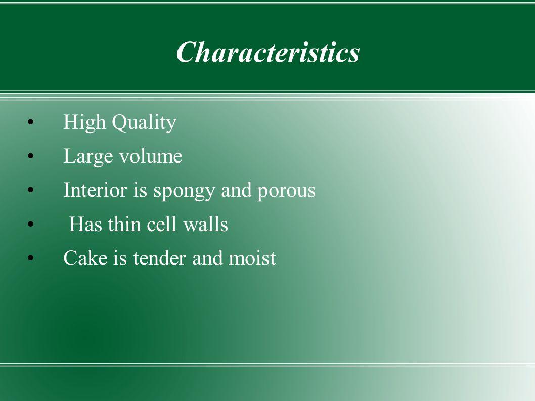 Characteristics High Quality Large volume