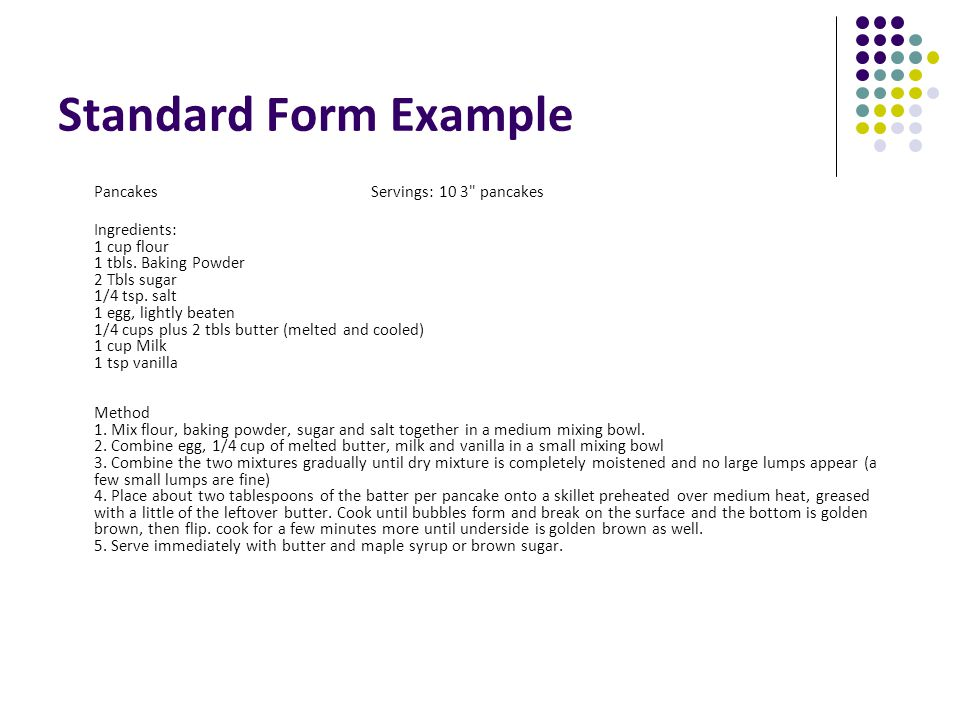 Standard Form Example Pancakes Servings: 10 3 pancakes