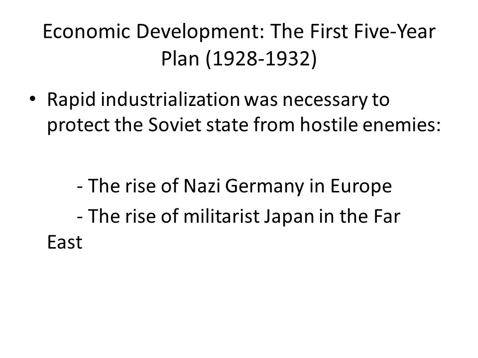 Economic Development: The First Five-Year Plan (1928-1932)
