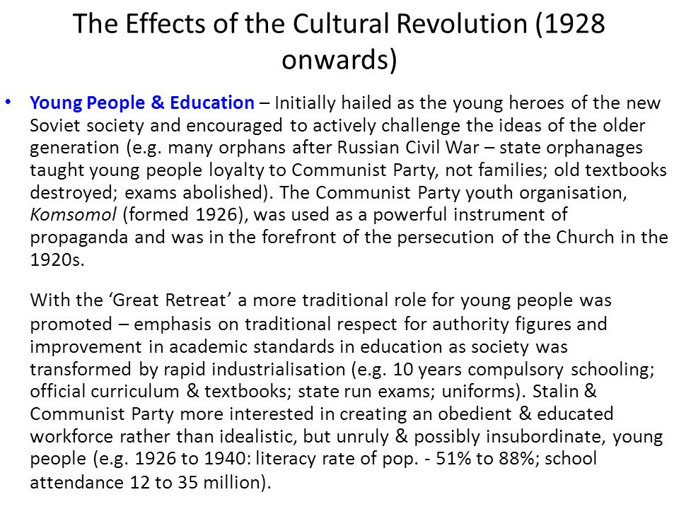 The Effects of the Cultural Revolution (1928 onwards)