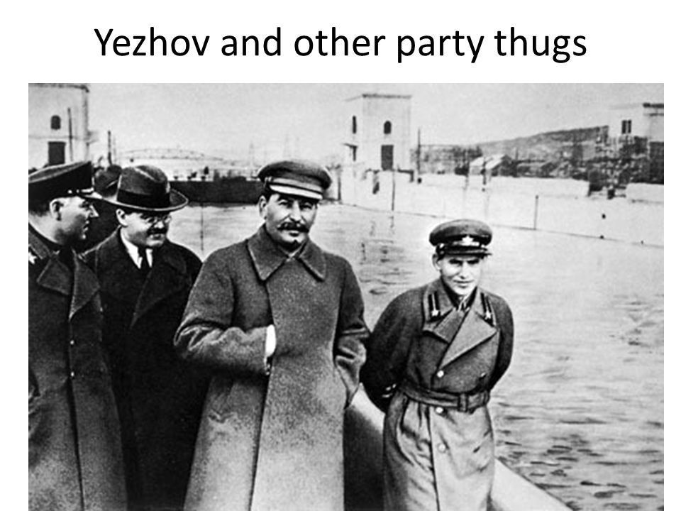 Yezhov and other party thugs