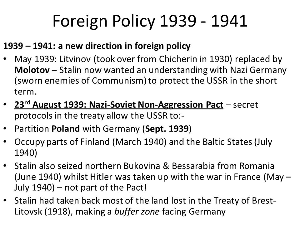 Foreign Policy 1939 - 1941 1939 – 1941: a new direction in foreign policy.